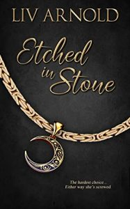 Etched in Stone by Liv Arnold