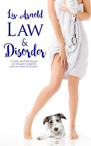 Law & Disorder Liv Arnold