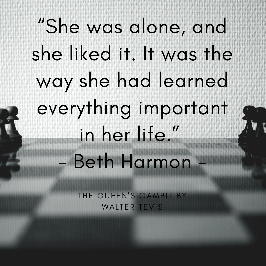 The Queen's Gambit Quote